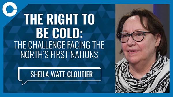 Stu sits down with Sheila Watt-Cloutier for a conversation about the challenges of climate change faced by Canada`s northern First Nations.